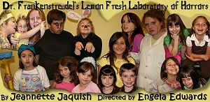 Dr. Frankenstreudel's Lemon Fresh Laboratory of Horrors (Bastrop cast '08)
